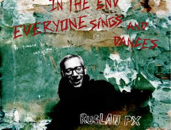 Ruslan PX Band «В финале все танцуют и поют»