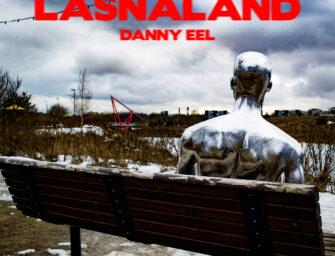 Ласнамяэ превращается в Lasnaland на дебютном альбоме таллиннского музыканта Danny Eel